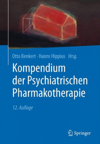 Kompendium der Psychiatrischen Pharmakotherapie